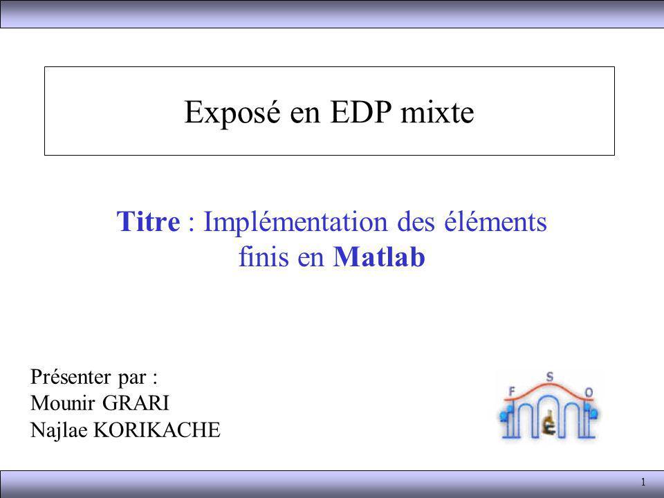 Titre : Implémentation des éléments finis en Matlab