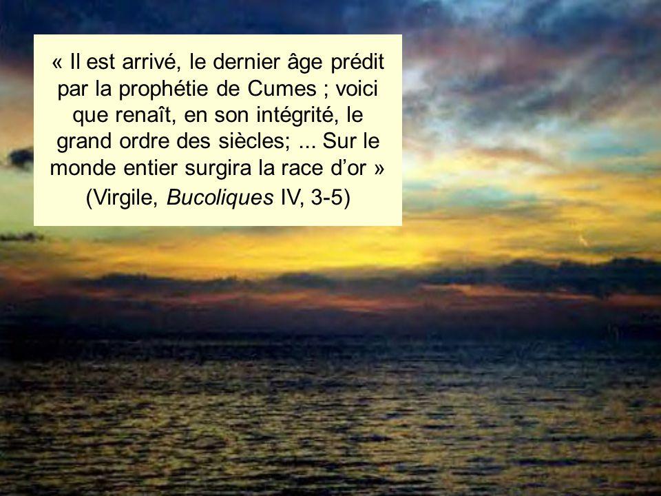 (Virgile, Bucoliques IV, 3-5)