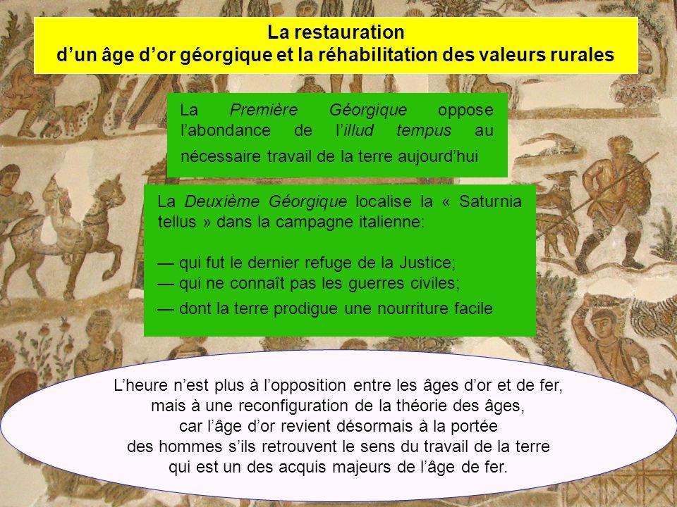 d'un âge d'or géorgique et la réhabilitation des valeurs rurales