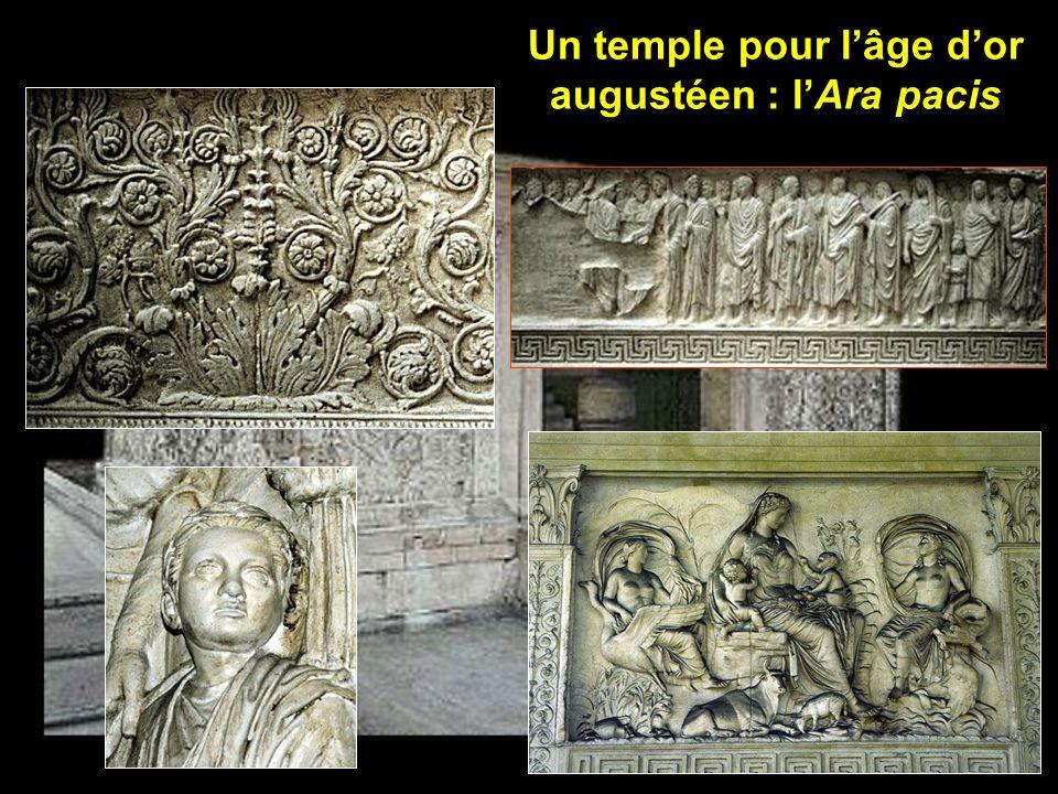 Un temple pour l'âge d'or augustéen : l'Ara pacis