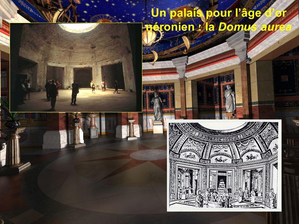 Un palais pour l'âge d'or néronien : la Domus aurea