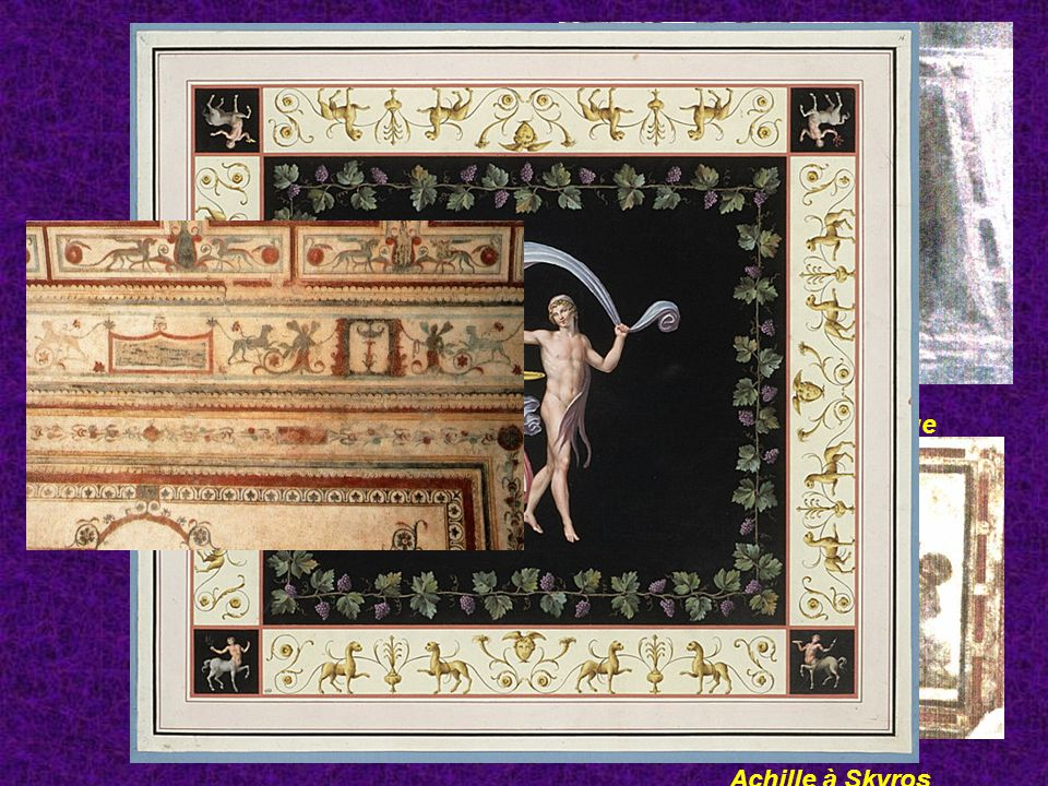 Domus aurea Hector et Andromaque Grotesques Achille à Skyros