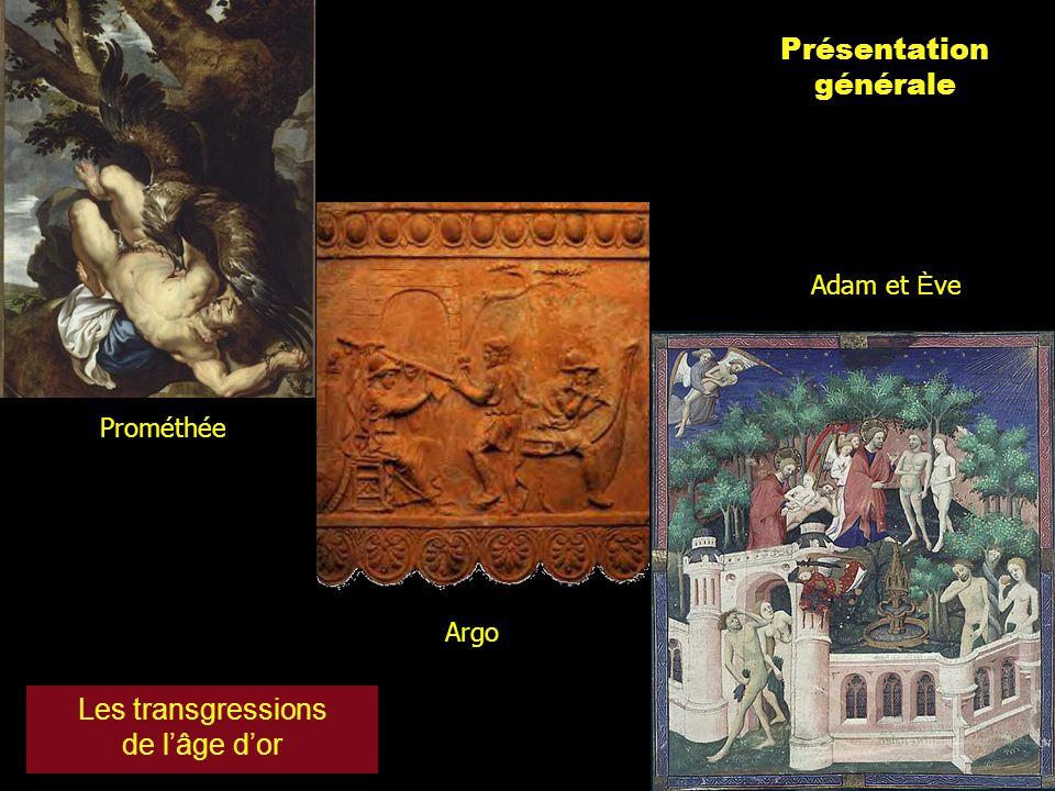 Présentation générale Les transgressions de l'âge d'or Adam et Ève