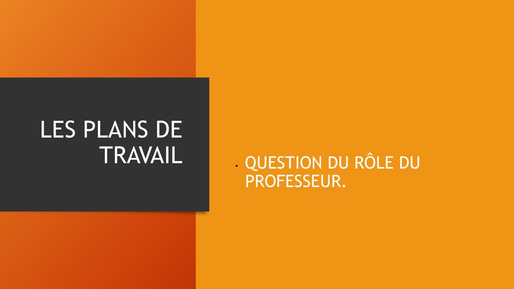 QUESTION DU RÔLE DU PROFESSEUR.