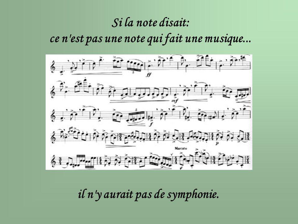 ce n est pas une note qui fait une musique...