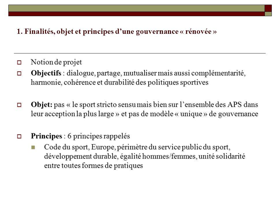 1. Finalités, objet et principes d'une gouvernance « rénovée »