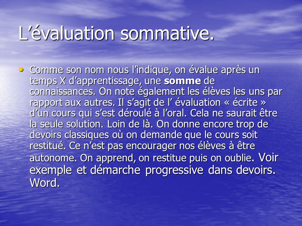 L'évaluation sommative.