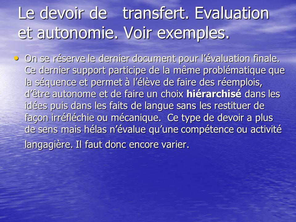 Le devoir de transfert. Evaluation et autonomie. Voir exemples.