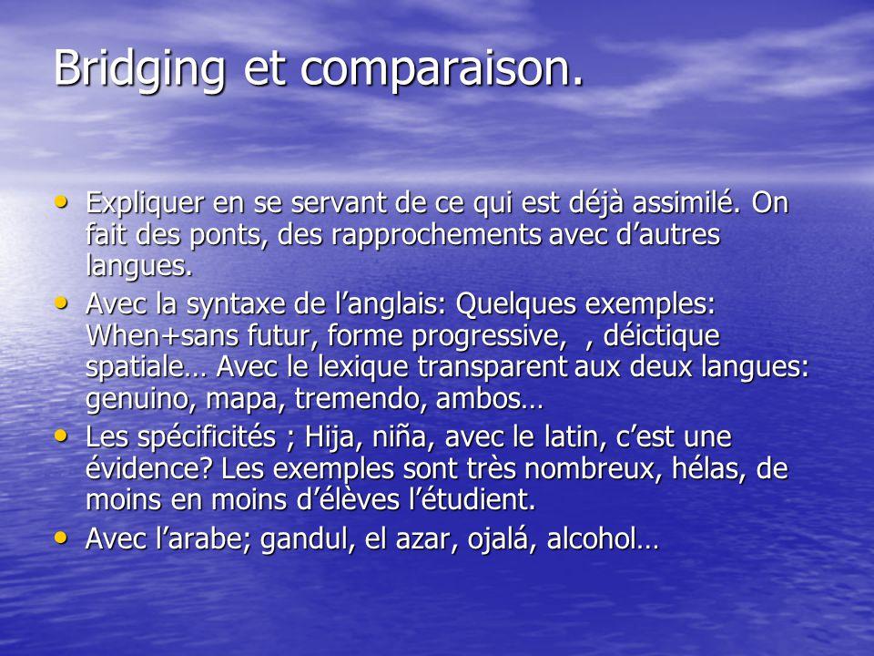 Bridging et comparaison.