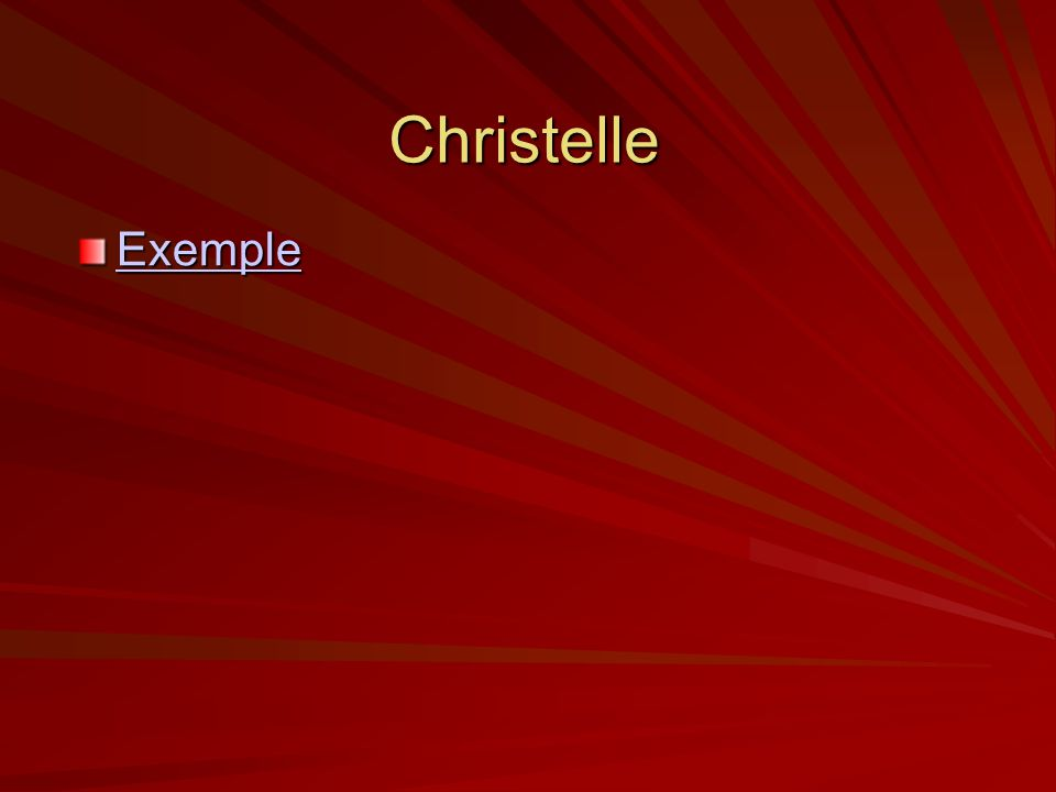 Christelle Exemple