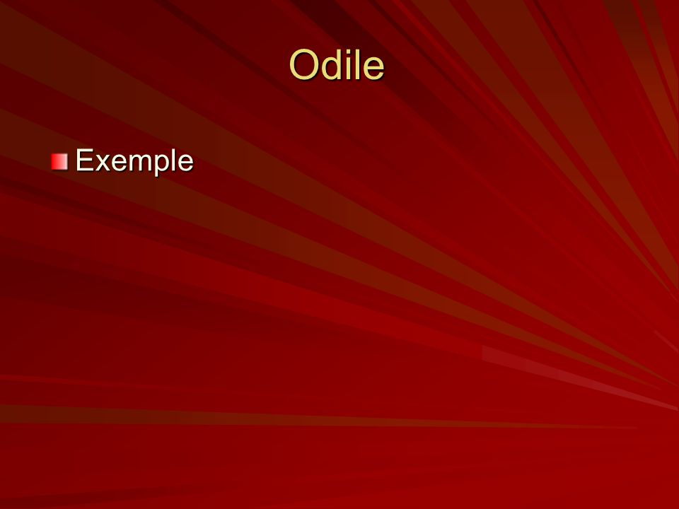 Odile Exemple