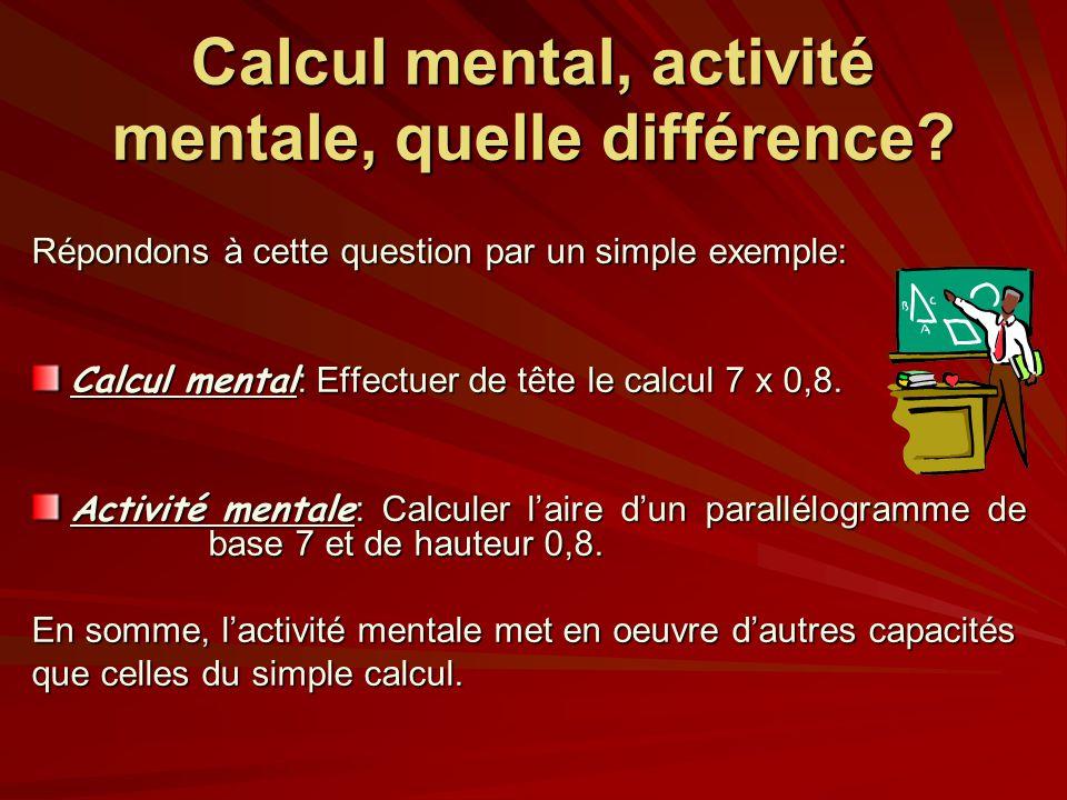 Calcul mental, activité mentale, quelle différence