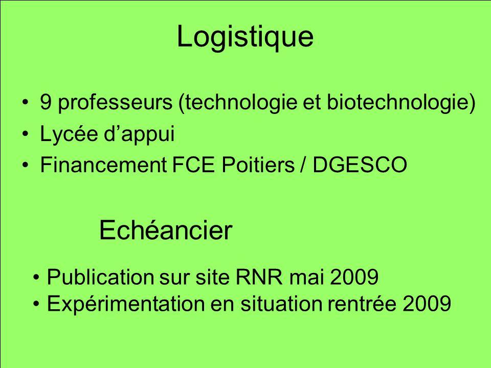 Logistique Echéancier 9 professeurs (technologie et biotechnologie)
