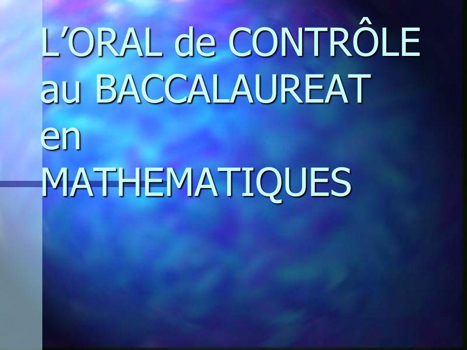 L'ORAL de CONTRÔLE au BACCALAUREAT en MATHEMATIQUES