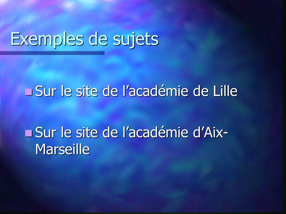 Exemples de sujets Sur le site de l'académie de Lille