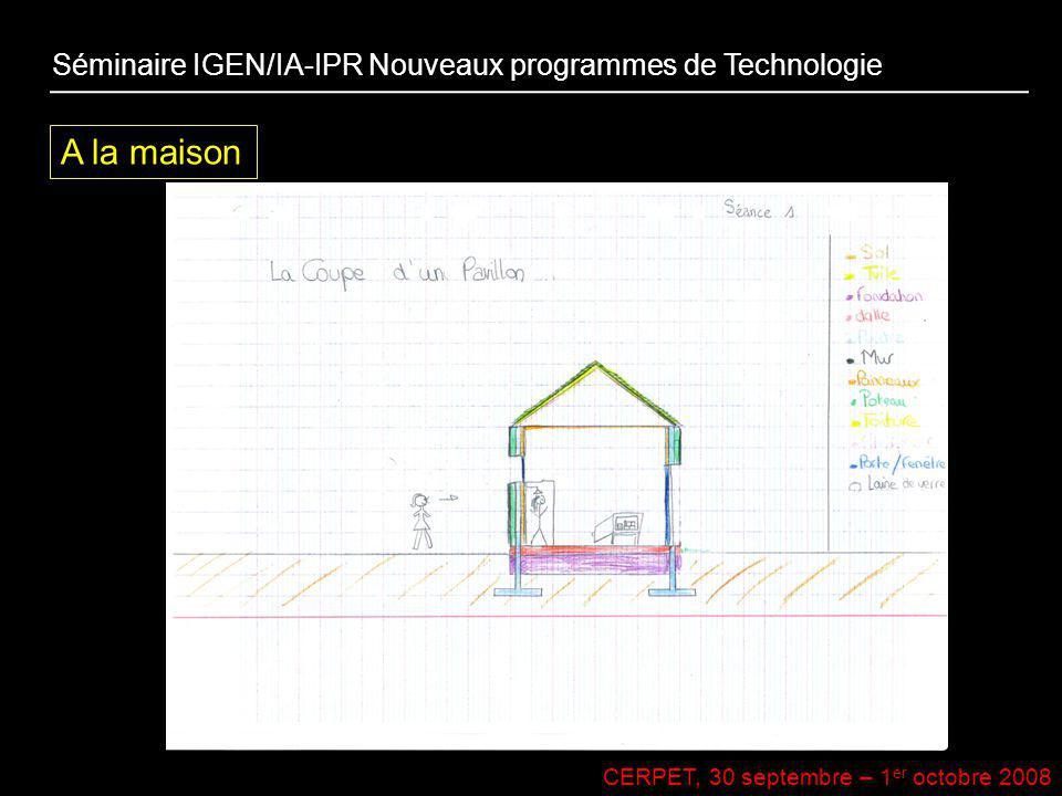 A la maison Séminaire IGEN/IA-IPR Nouveaux programmes de Technologie