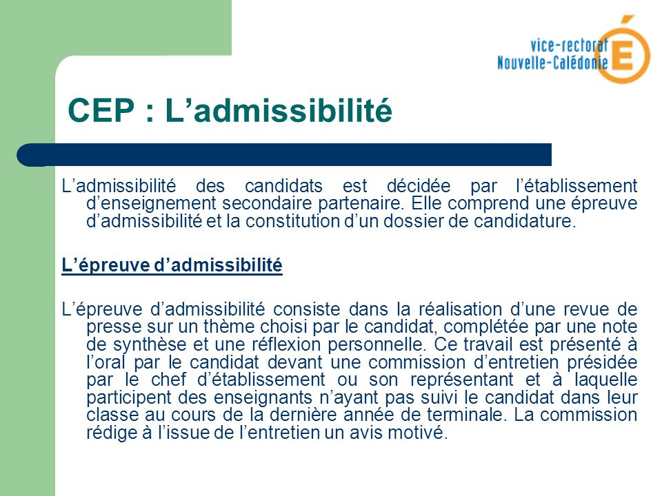 CEP : L'admissibilité