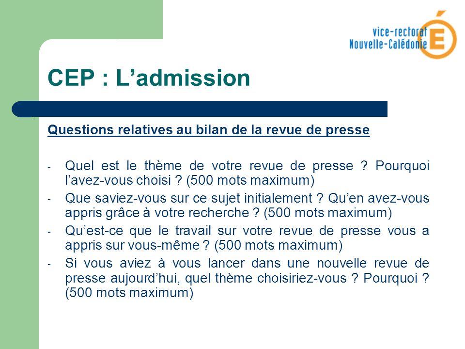 CEP : L'admission Questions relatives au bilan de la revue de presse