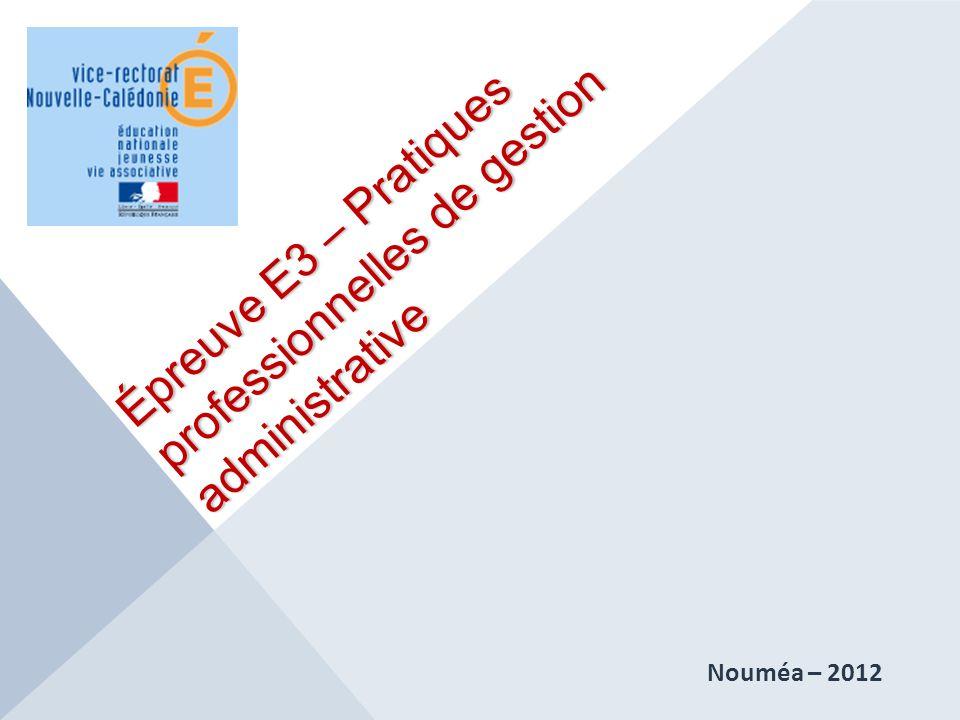 Épreuve E3 – Pratiques professionnelles de gestion administrative