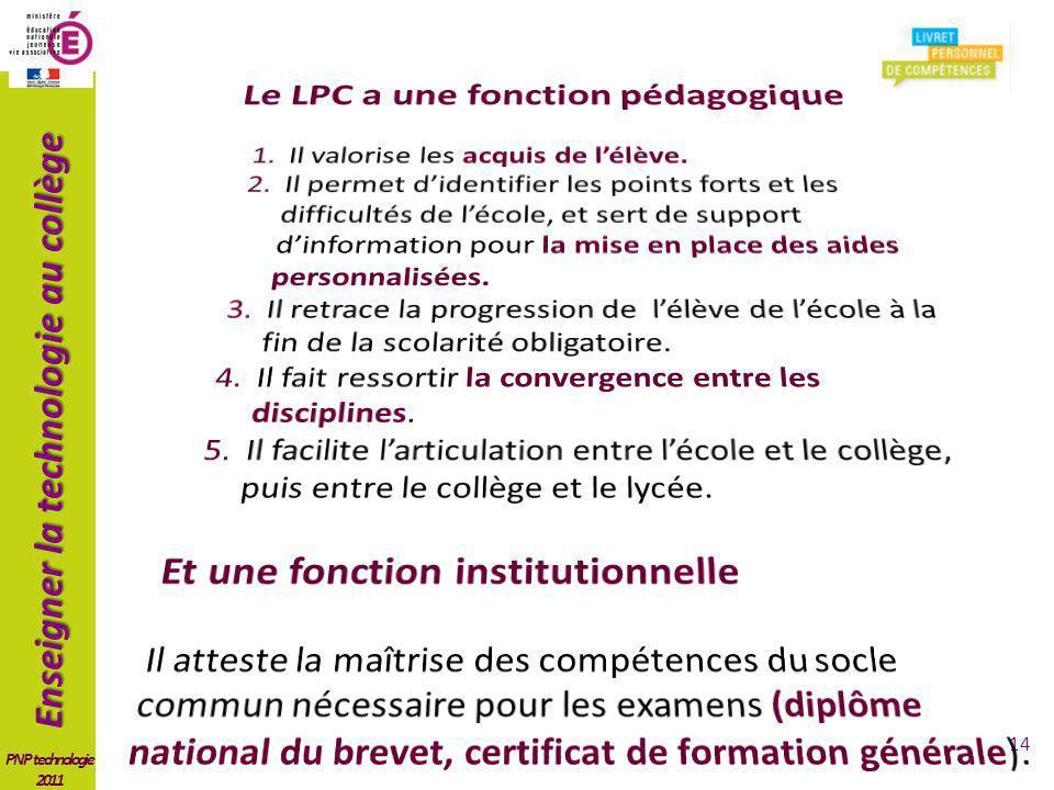 Le LPC a une fonction pédagogique