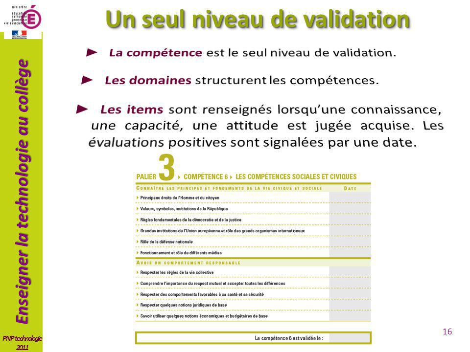 Un seul niveau de validation