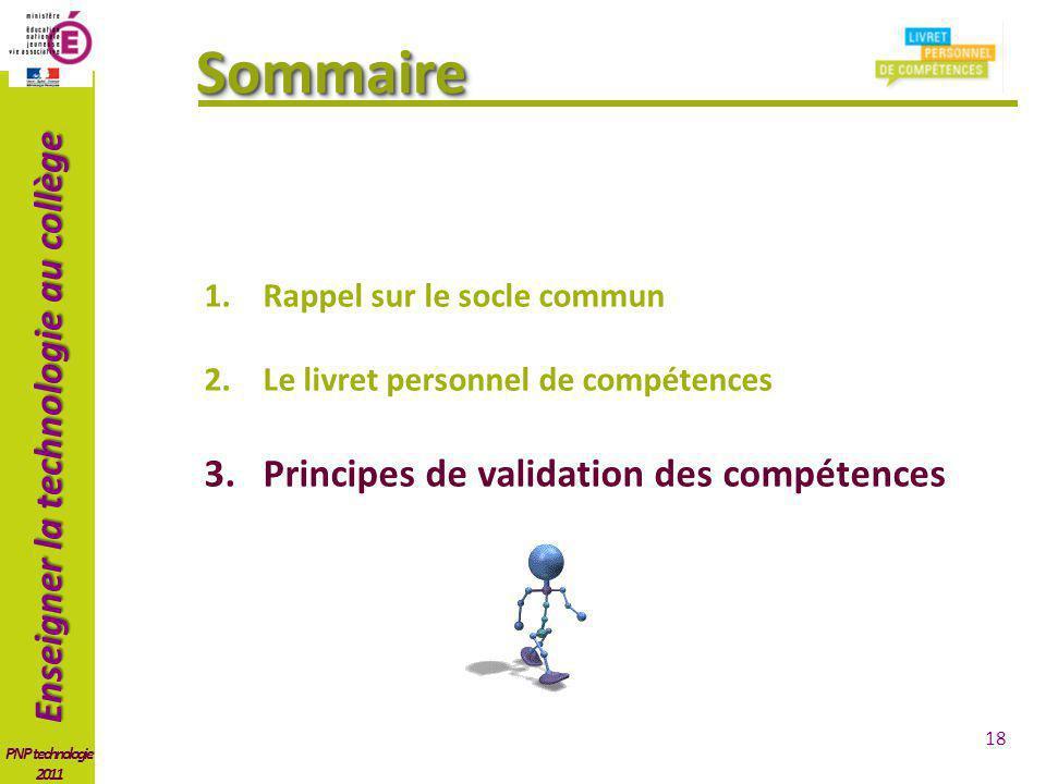 Sommaire Principes de validation des compétences
