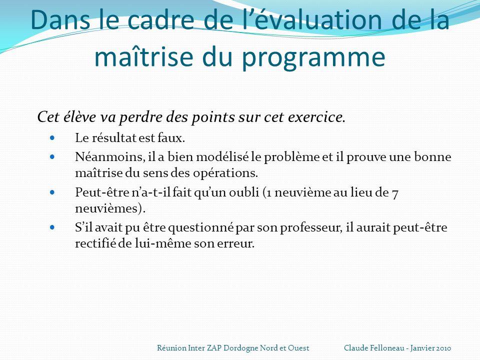 Dans le cadre de l'évaluation de la maîtrise du programme