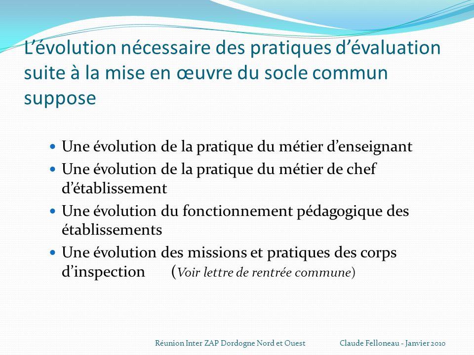L'évolution nécessaire des pratiques d'évaluation suite à la mise en œuvre du socle commun suppose