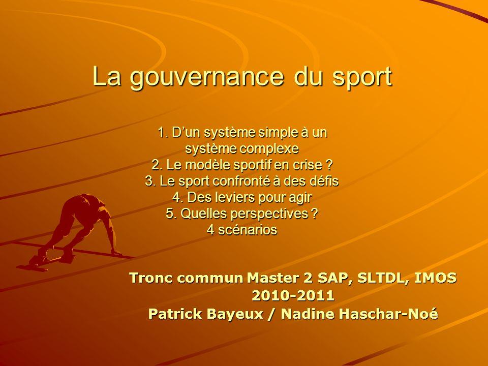 La gouvernance du sport 1. D'un système simple à un système complexe 2