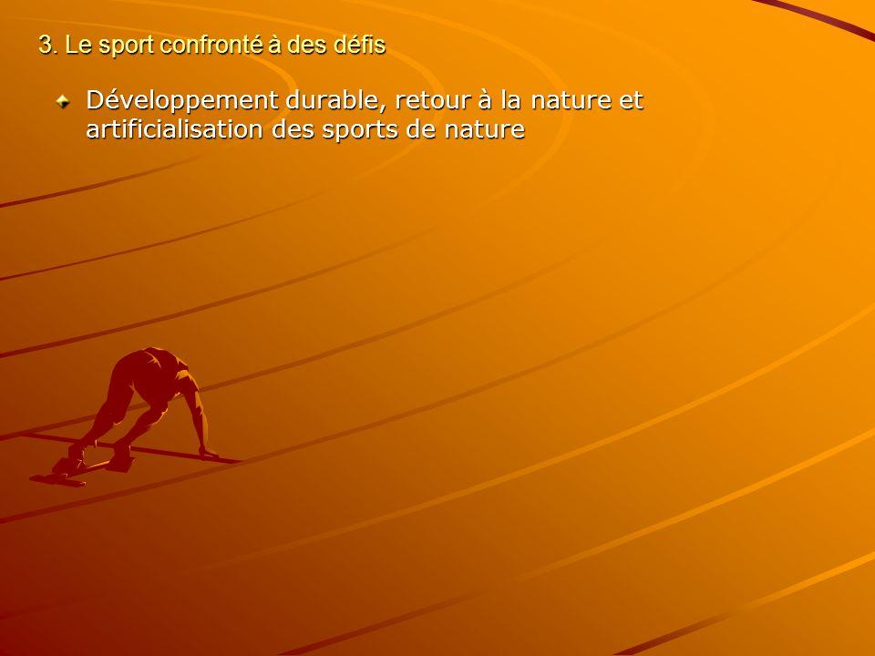 3. Le sport confronté à des défis