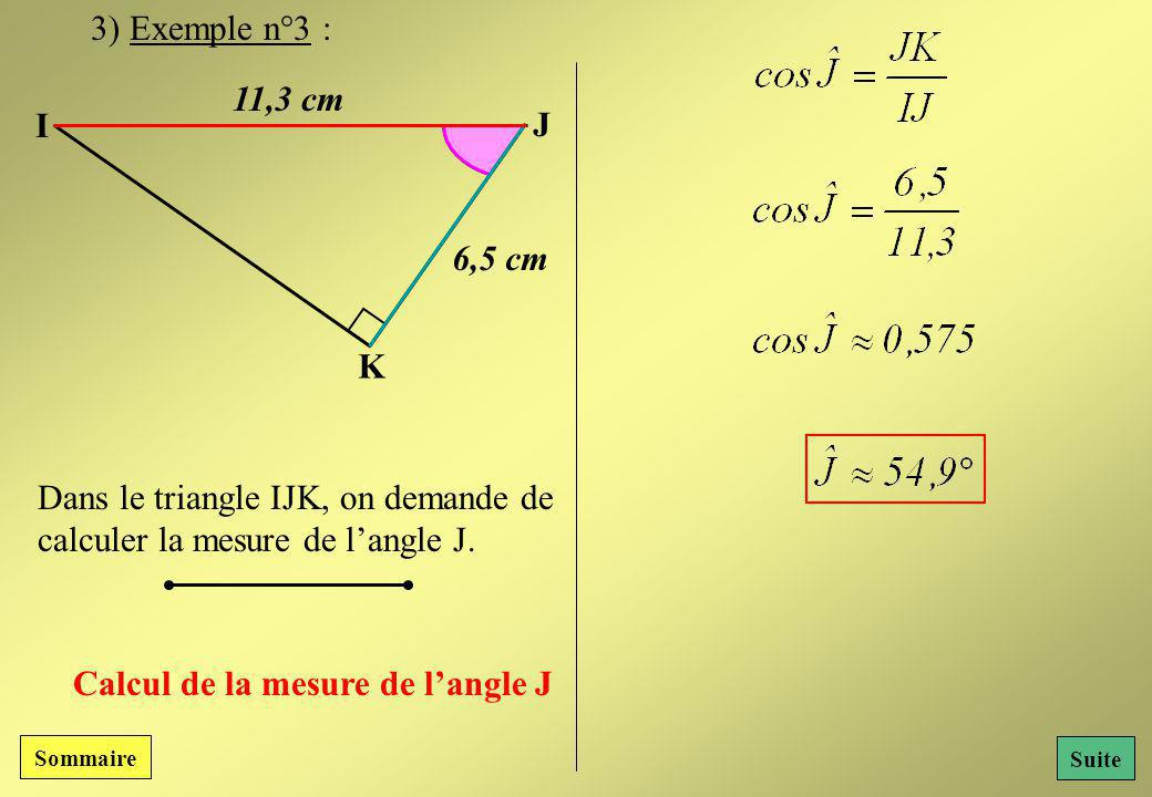 Dans le triangle IJK, on demande de calculer la mesure de l'angle J.