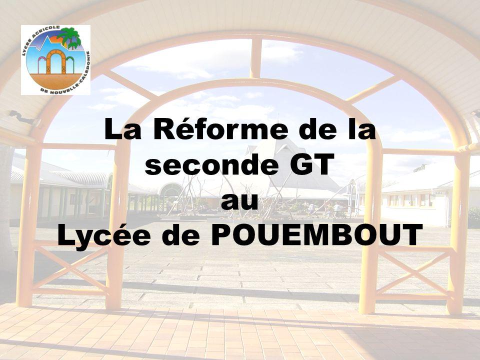 La Réforme de la seconde GT au Lycée de POUEMBOUT