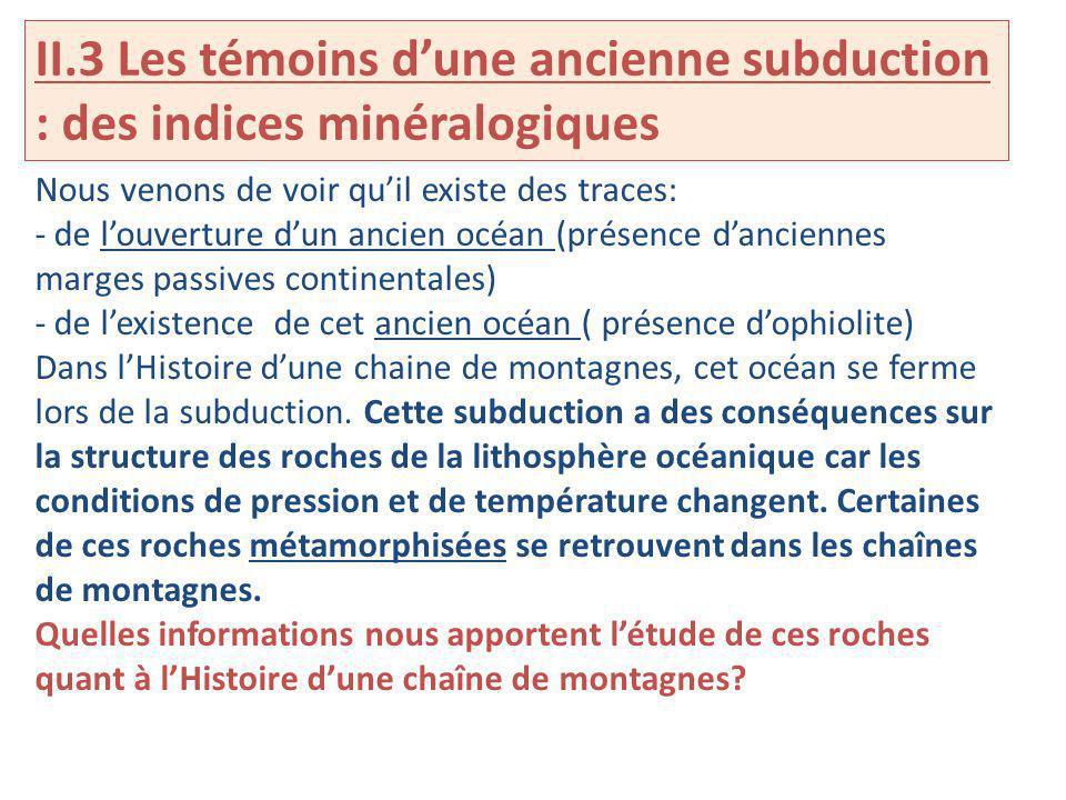 II.3 Les témoins d'une ancienne subduction