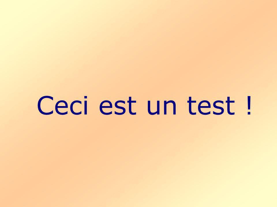 Ceci est un test !