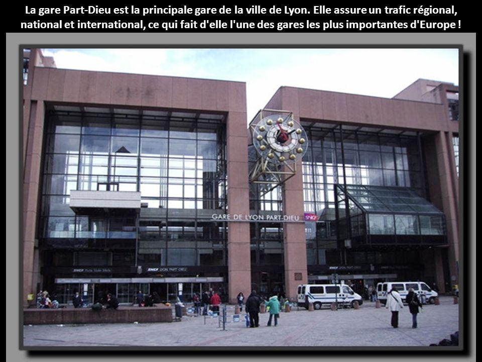 La gare Part-Dieu est la principale gare de la ville de Lyon