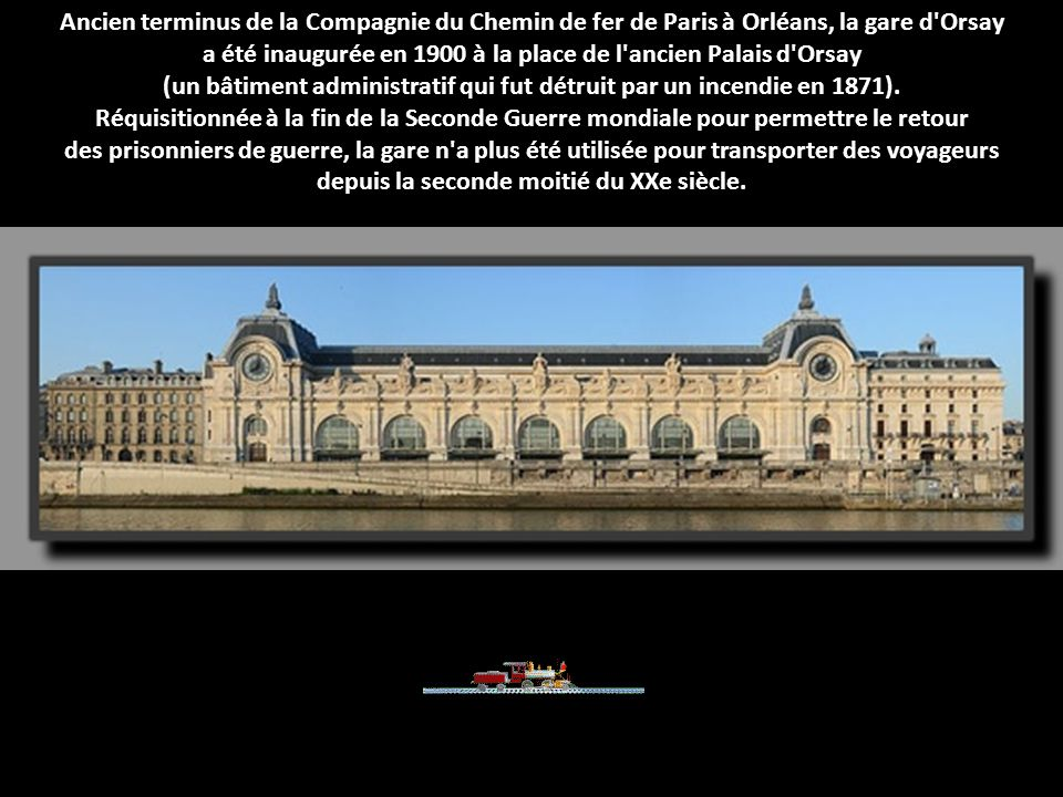 a été inaugurée en 1900 à la place de l ancien Palais d Orsay