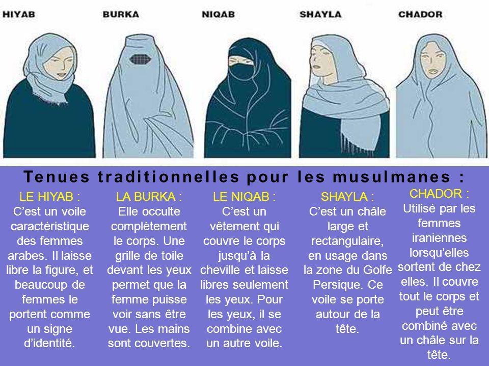 Tenues traditionnelles pour les musulmanes :