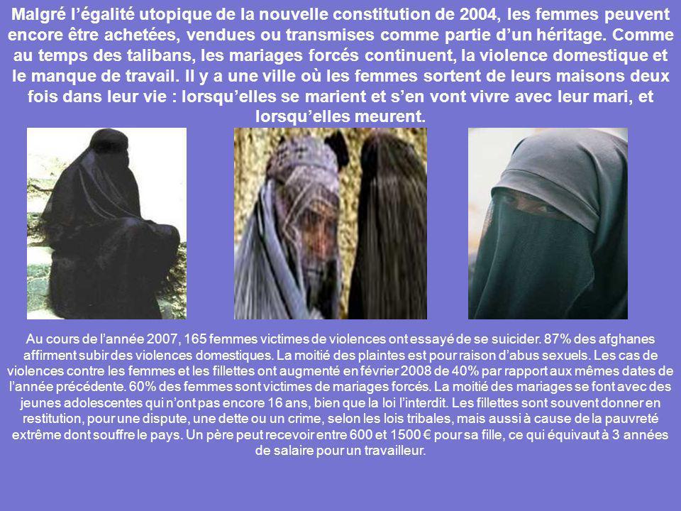Malgré l'égalité utopique de la nouvelle constitution de 2004, les femmes peuvent encore être achetées, vendues ou transmises comme partie d'un héritage. Comme au temps des talibans, les mariages forcés continuent, la violence domestique et le manque de travail. Il y a une ville où les femmes sortent de leurs maisons deux fois dans leur vie : lorsqu'elles se marient et s'en vont vivre avec leur mari, et lorsqu'elles meurent.