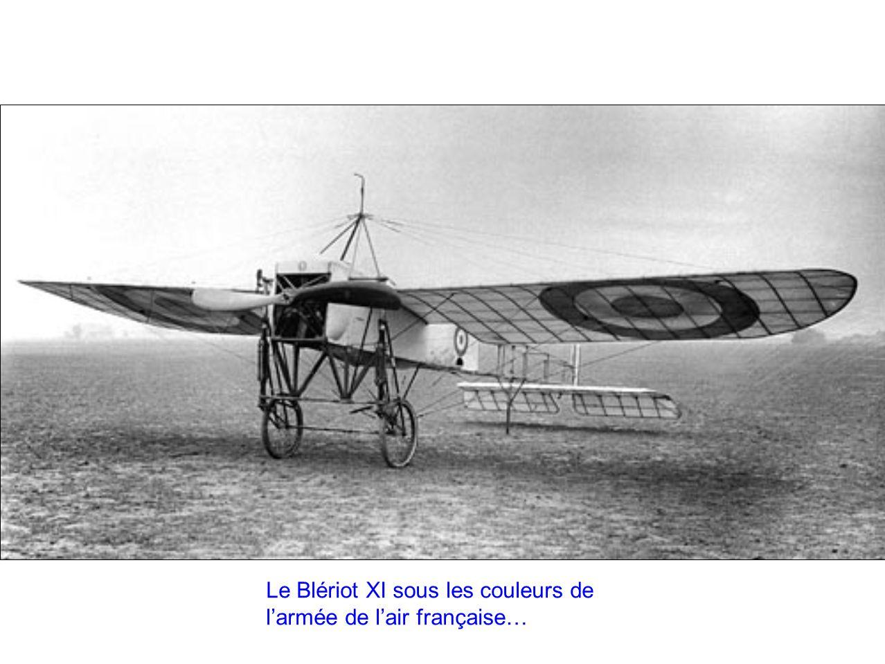 Le Blériot XI sous les couleurs de l'armée de l'air française…