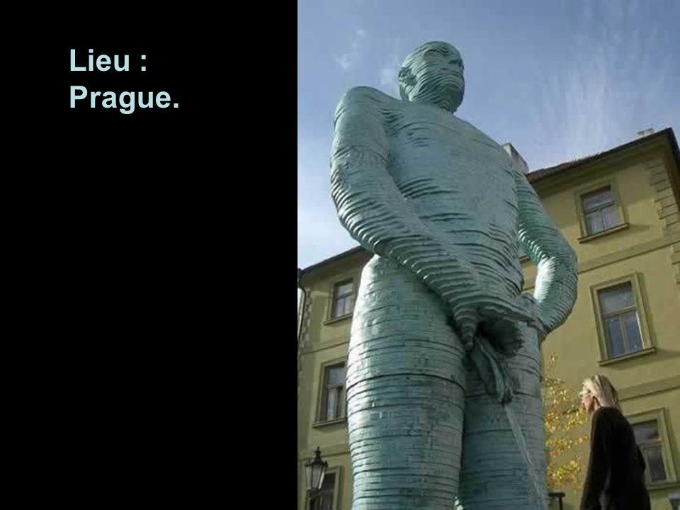 Lieu : Prague.