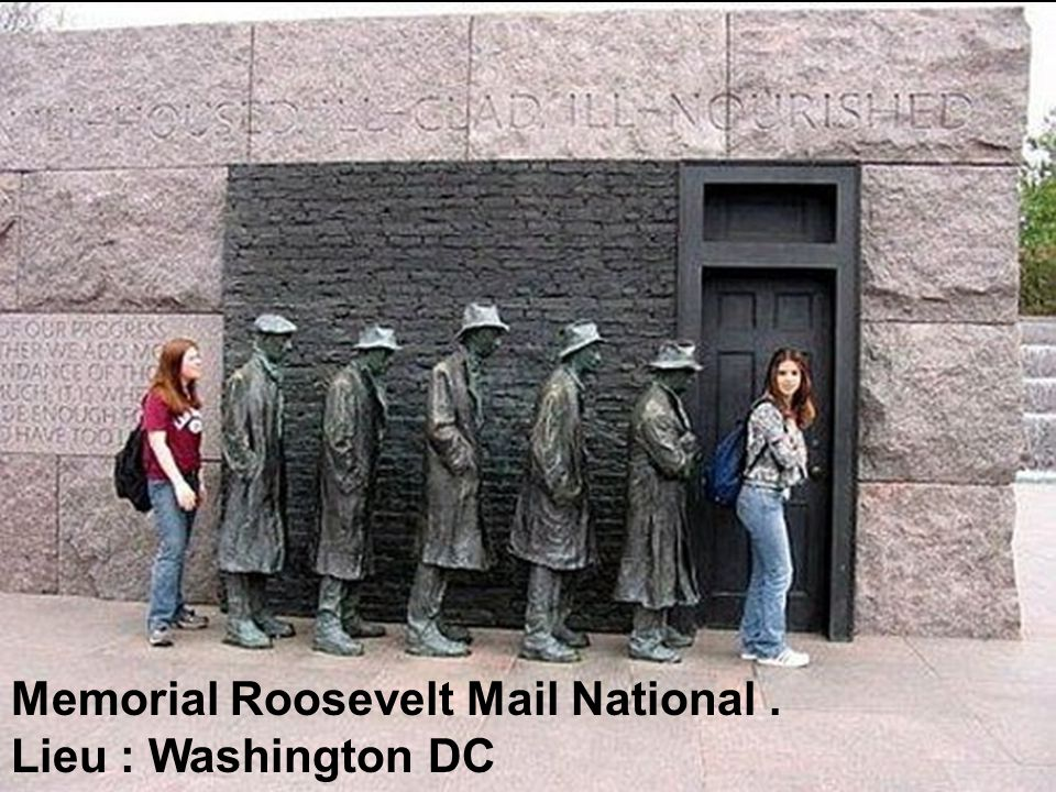 Memorial Roosevelt Mail National . Lieu : Washington DC