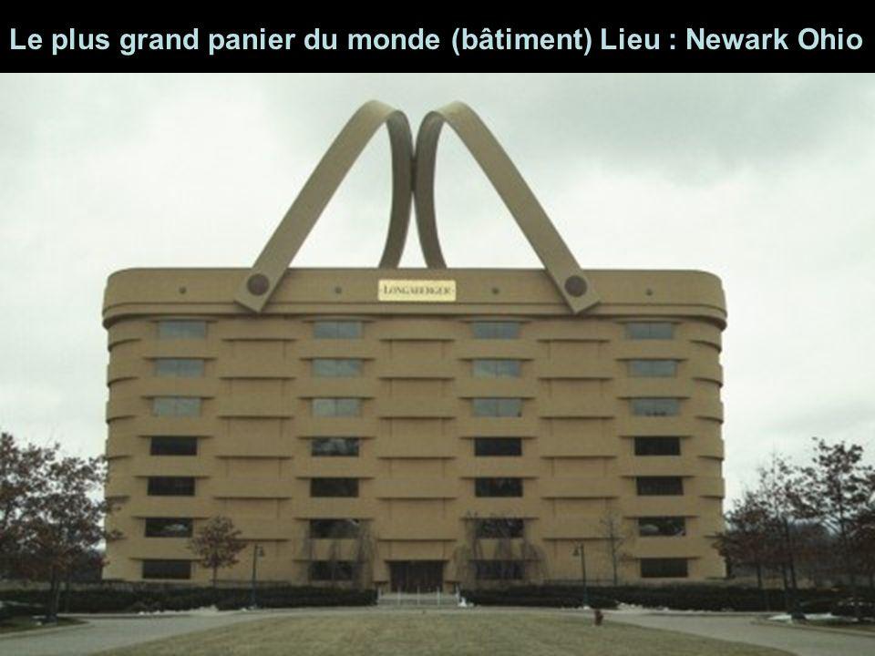 Le plus grand panier du monde (bâtiment) Lieu : Newark Ohio