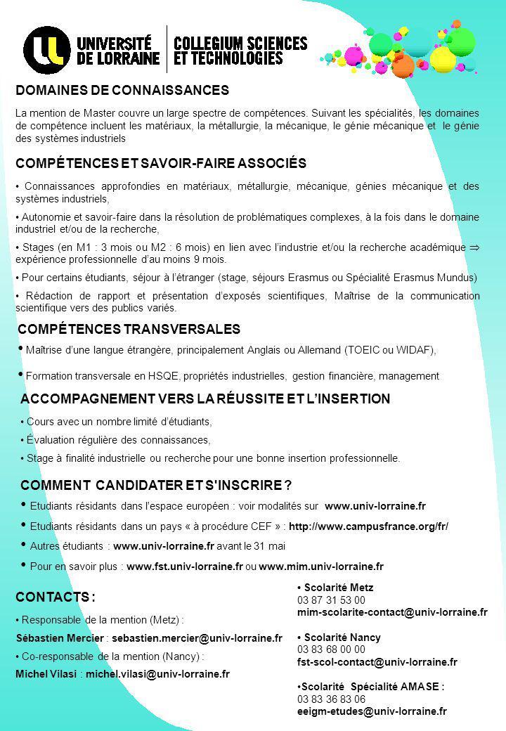 • Autres étudiants : www.univ-lorraine.fr avant le 31 mai