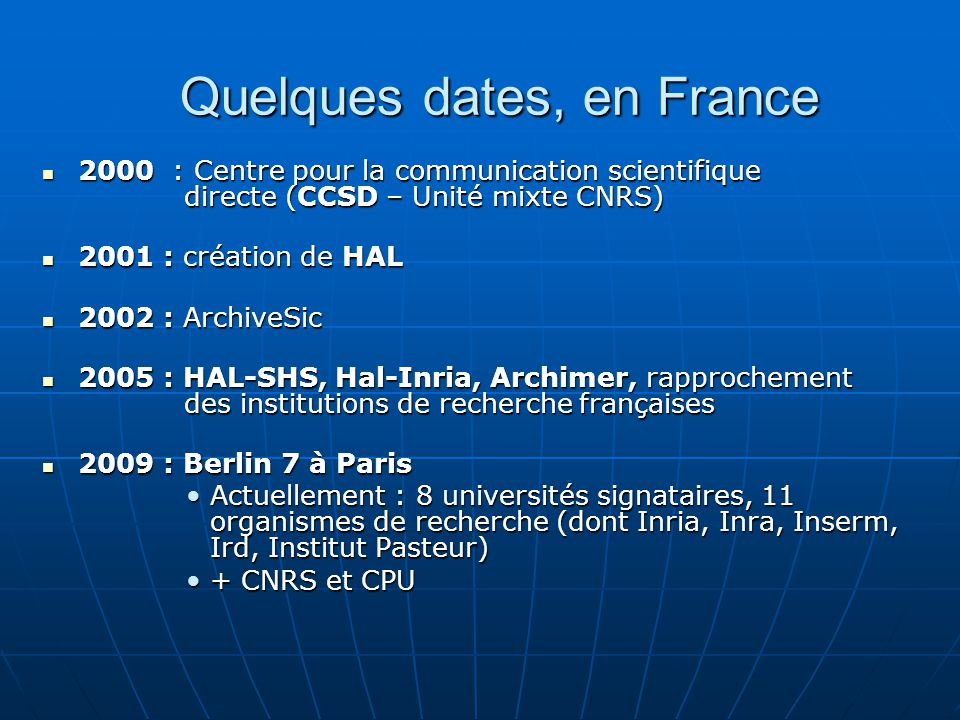 Quelques dates, en France