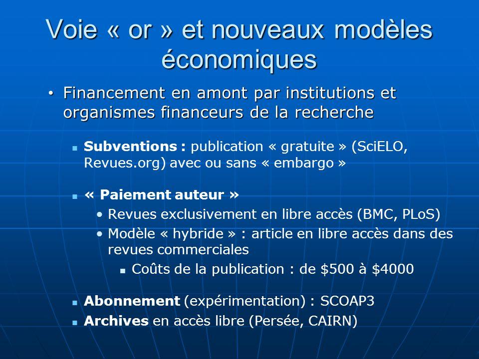 Voie « or » et nouveaux modèles économiques