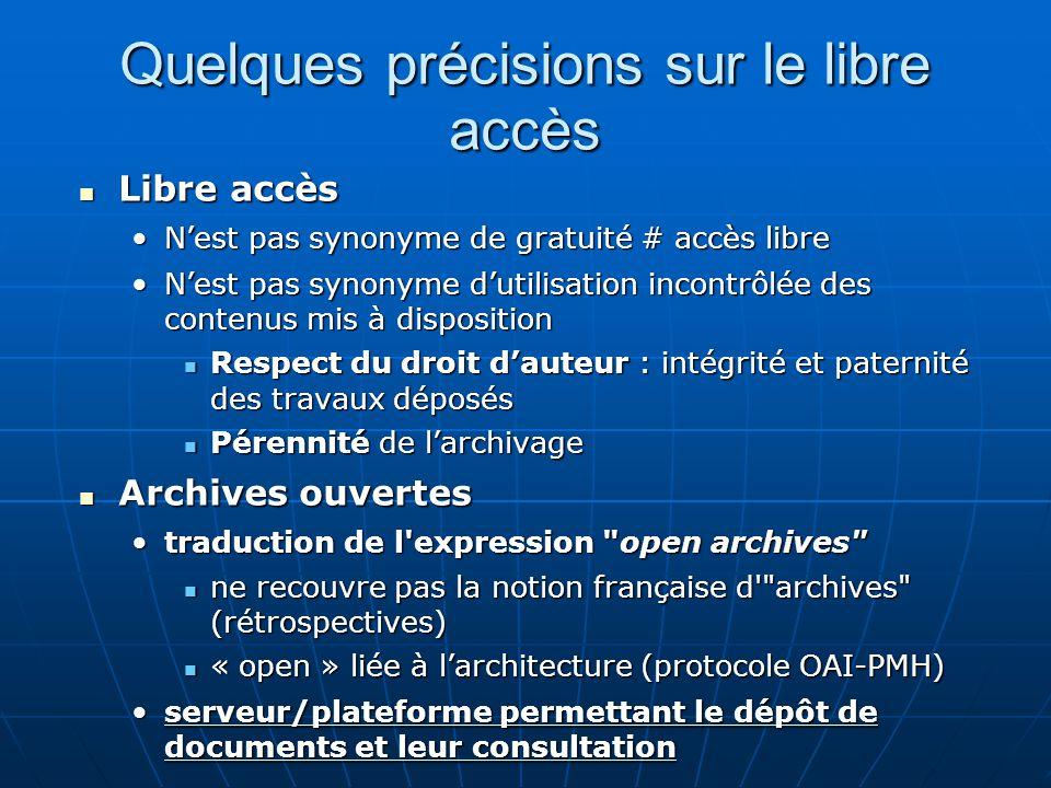 Quelques précisions sur le libre accès