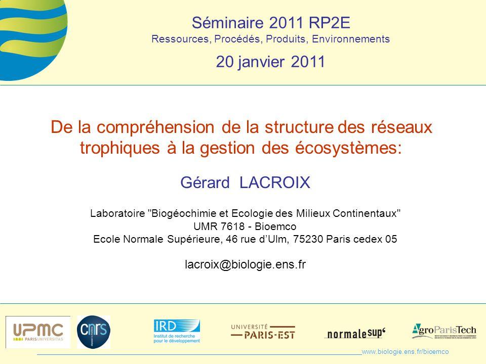 Séminaire 2011 RP2E Ressources, Procédés, Produits, Environnements. 20 janvier 2011.