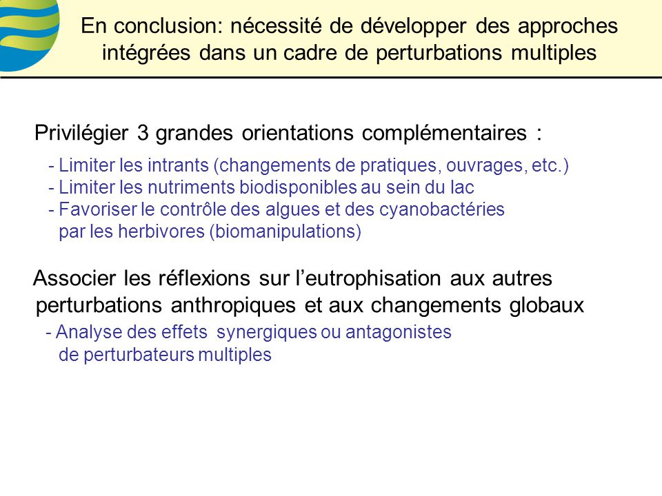 Privilégier 3 grandes orientations complémentaires :