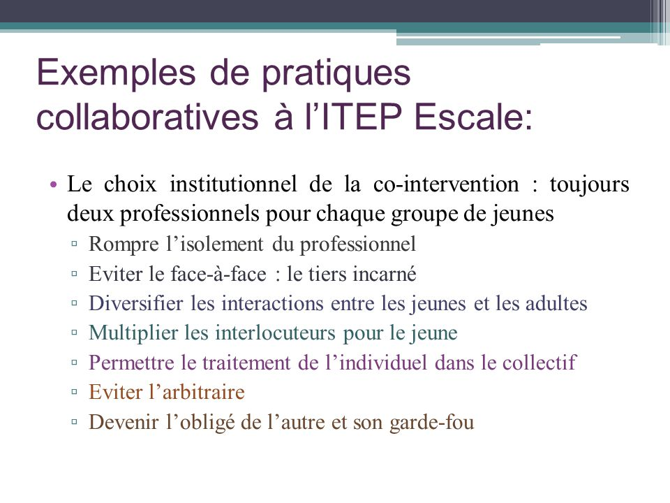Exemples de pratiques collaboratives à l'ITEP Escale: