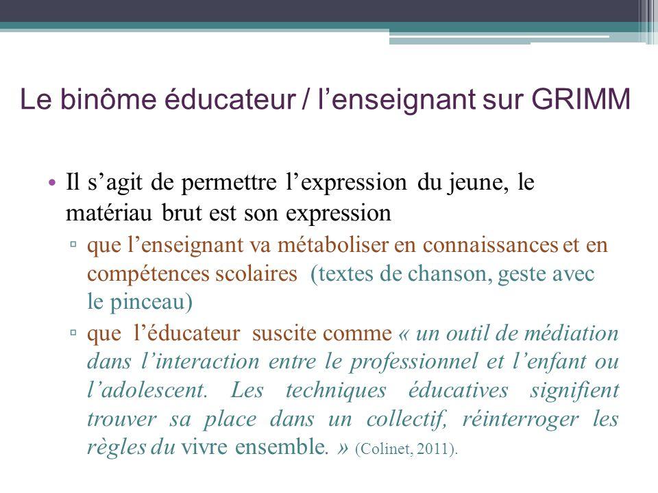 Le binôme éducateur / l'enseignant sur GRIMM